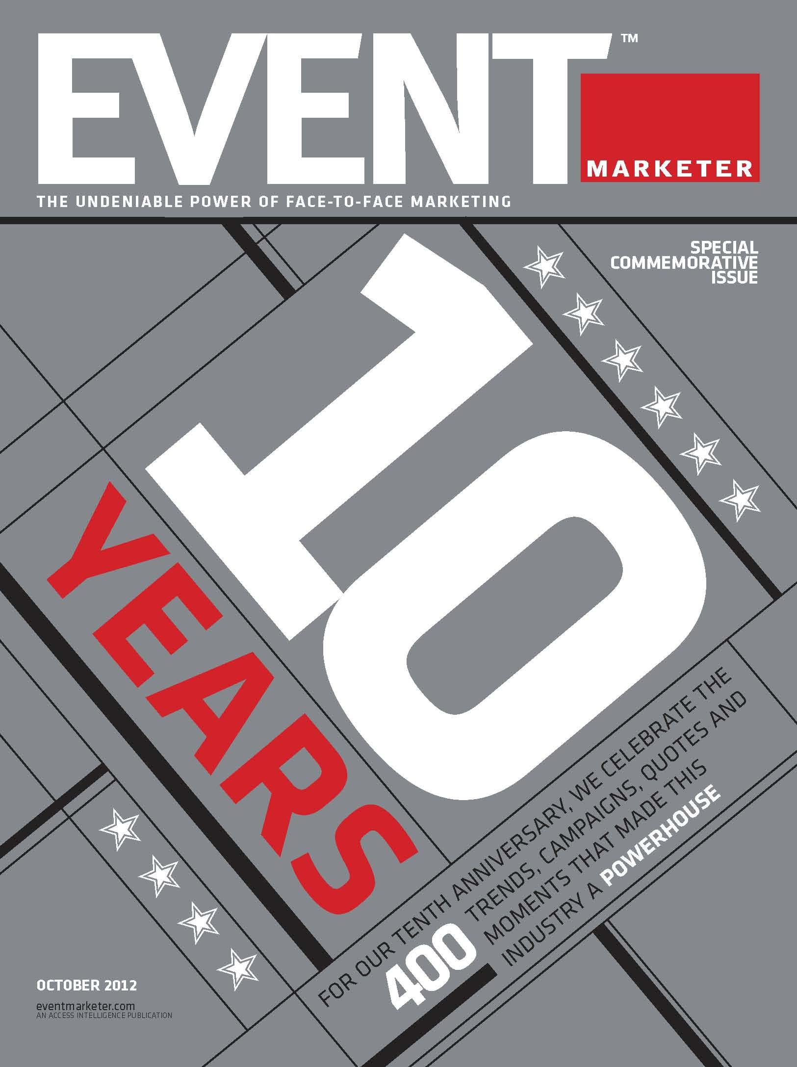 Event Marketer 2012 - 10 Year Anniversary Issue