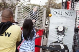 "Comedy Central promoted its series ""Drunk History"" with a dunk tank."